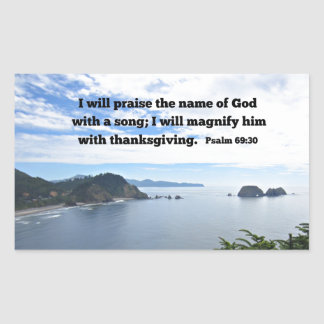 Psalm 69:30 I will praise the name of God... Rectangular Sticker