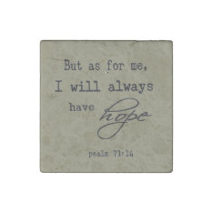 Psalm 71:14 Inspirational Bible Verse Quote Stone Magnet at Zazzle