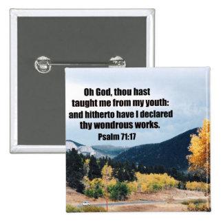 Psalm 71:17 pin