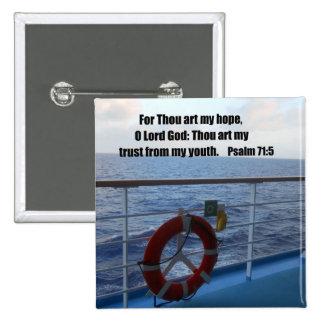 Psalm 71:5 pinback buttons