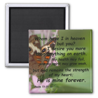 Psalm 73:25-26 2 inch square magnet