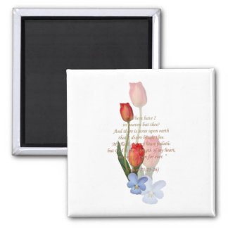 Psalm 73:25-26 ~ 2 inch square magnet