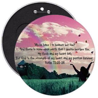 Psalm 73:25-26 button