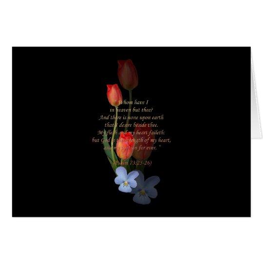 Psalm 73: 25-26 Tulips Card