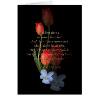 Psalm 73 25-26 Tulips Greeting Cards