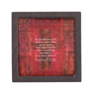 Psalm 73:26 Inspirational BIBLE verse Keepsake Box