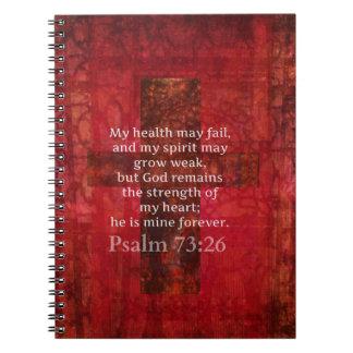 Psalm 73:26 Inspirational BIBLE verse Notebook