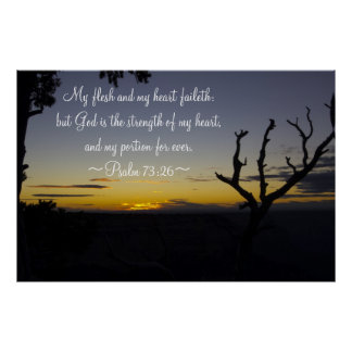 Psalm 73:26 poster