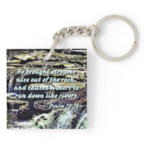 Psalm 78-16 - He Brought Streams ... Keychain