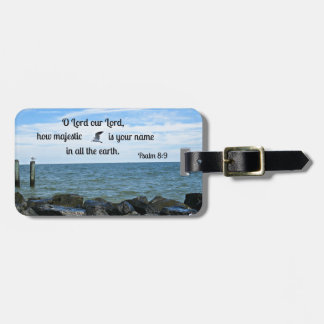 Psalm 8:9 O Lord our Lord how majestic is Bag Tag