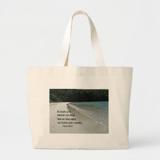 Psalm 90:12 large tote bag