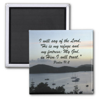 Psalm 91:2 2 inch square magnet