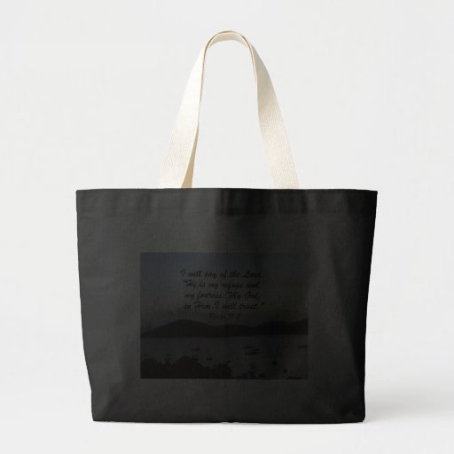 Psalm 91:2 canvas bags