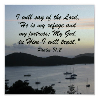 Psalm 91:2 poster
