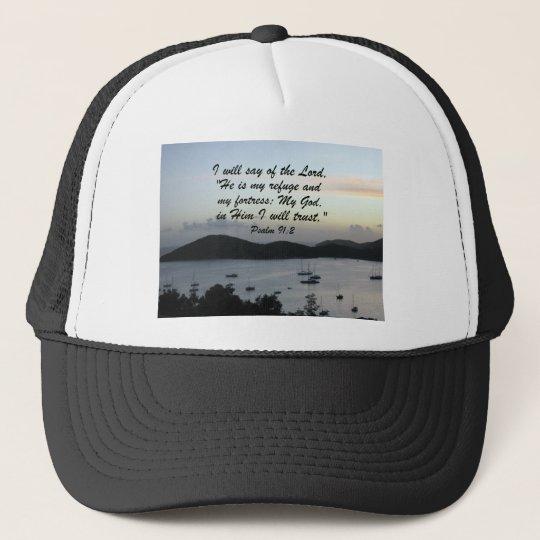 Psalm 91:2 trucker hat