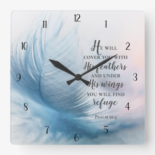 Psalm 91:4 He will cover you with His Feathers Square Wall Clock