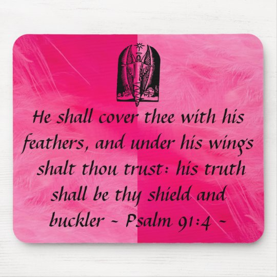 Psalm 91:4  mousepad