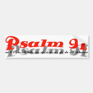 psalm 91 Bumper Sticker( yoruba language) Bumper Sticker