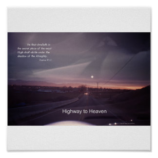 Psalm 91 Highway to Heaven Poster