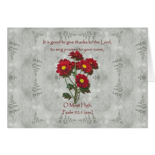 Psalm 92:1 ~ Give Thanks to the Lord Greeting Card