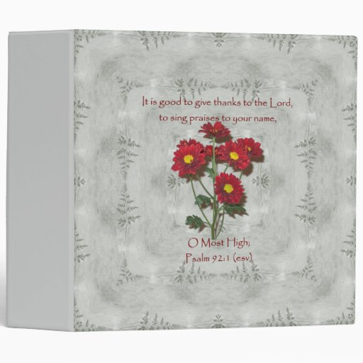 Psalm 92:1 ~ Give Thanks to the Lord Vinyl Binder