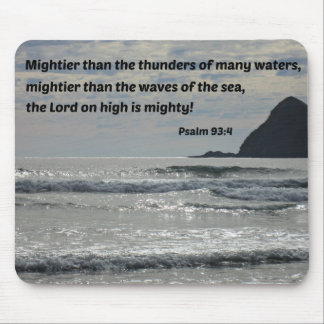 Psalm 93:4 Mightier than the thunders... Mouse Pads