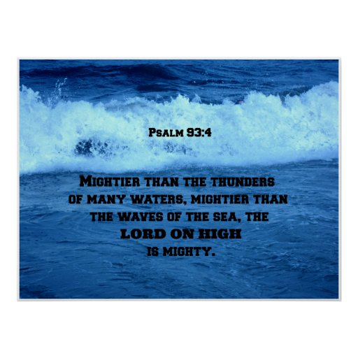 psalm 93 4 mightier than the thunders of many     poster