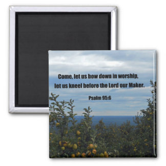 Psalm 95:6 2 inch square magnet