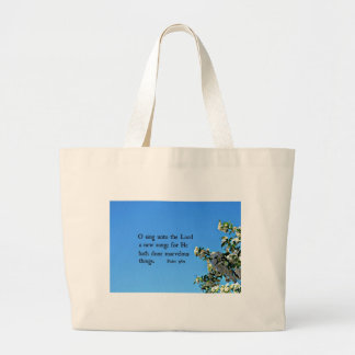 Psalm 98:1  O sing unto the Lord... Large Tote Bag