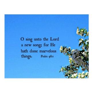 Psalm 98:1  O sing unto the Lord... Postcard