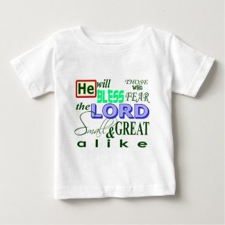 Psalms 115:13 he will bless those who fear d LORD Tee Shirt