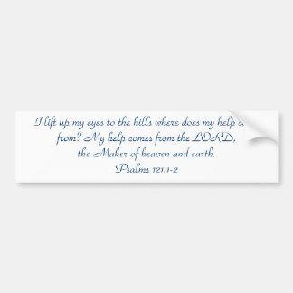 Psalms 121:1-2 bumper sticker