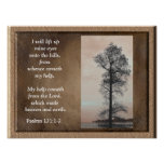Psalms 121:1-2 ~Lift up mine eyes~ Art print
