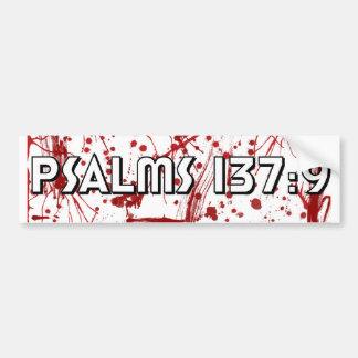 Psalms 137:9 Bumper Sticker