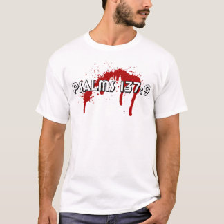 Psalms 137:9 T-Shirt