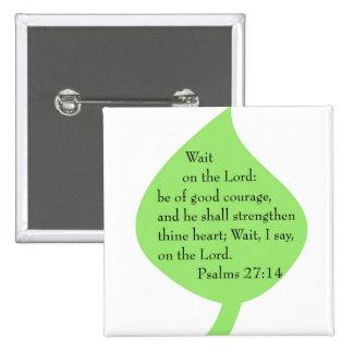 Psalms 27-14 strengthen button