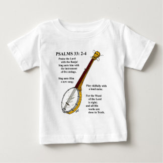 PSALMS 33: Paise the Lord with the Banjo. T-shirt
