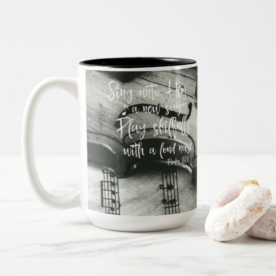 Psalms: Sing unto Him Bible Verse Two-Tone Coffee Mug