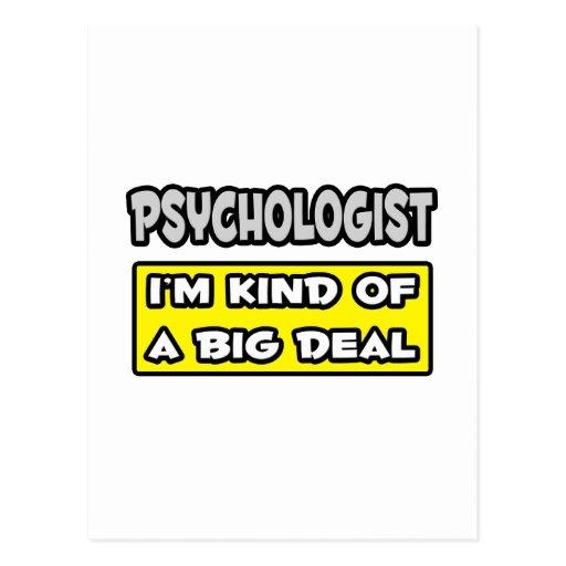Psicólogo. Soy un poco una gran cosa Postal