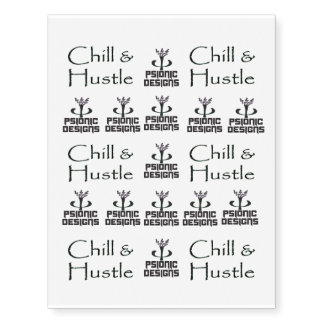Psionic Designs Chill & Hustle Temporary Tattoos