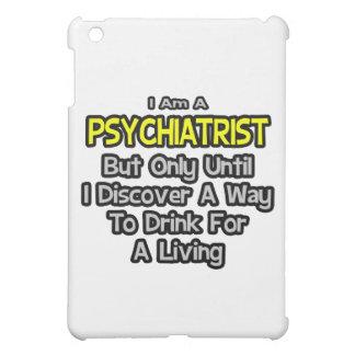 Psiquiatra. Bebida para una vida