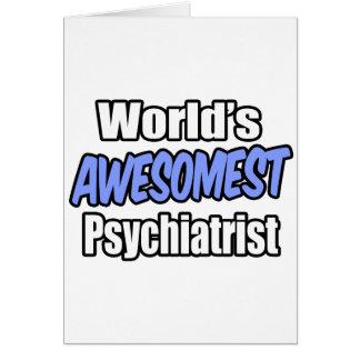Psiquiatra de Awesomest del mundo Tarjeta De Felicitación