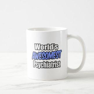 Psiquiatra de Awesomest del mundo Taza Básica Blanca