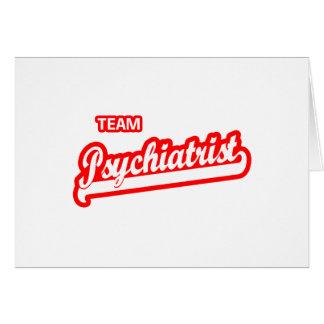 Psiquiatra del equipo tarjeta de felicitación