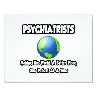 """Psiquiatras… que hacen el mundo un mejor lugar invitación 4.25"""" x 5.5"""""""