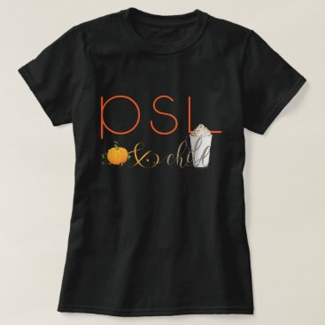 Beach Themed PSL and Chill  - Pumpkin Spice Latte T-Shirt