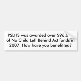 PSLHS fue concedido sobre $96.000 de ningún niño d Pegatina Para Auto