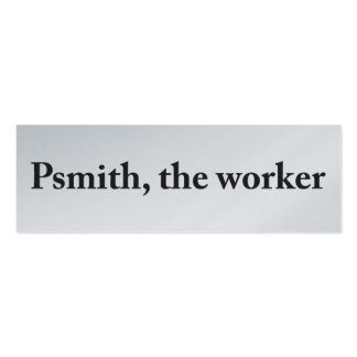 Psmith, the Worker Profile Card