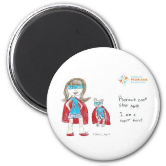 """Psoriasis can't stop me"" 2 Inch Round Magnet"