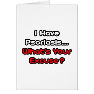 ¿Psoriasis… cuál es su excusa? Tarjeta